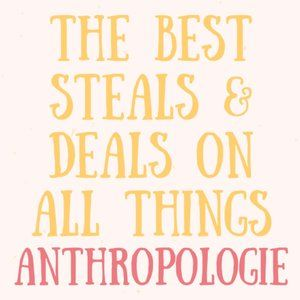 THE LOWEST ANTHROPOLOGIE PRICES